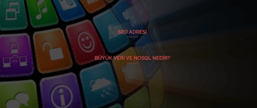 Büyük Veri ve NoSQL Nedir