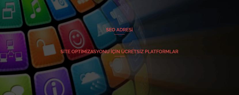 site optimizasyonu icin ucretsiz platformlar hangileridir